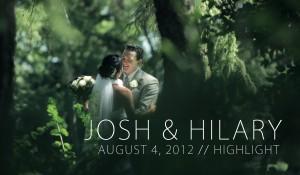 Josh & Hilary – August 4, 2012 // Highlight