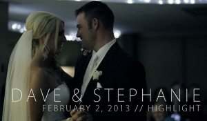 Dave & Steph – February 2, 2013 // Highlight